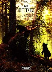 Ivan Chichkine : le géant de la forêt russe