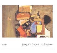 Jacques Doucet collagiste