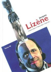 Jacques Lizène. Volume 3