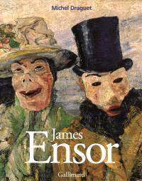 James Ensor ou La fantasmagorie
