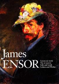 James Ensor, vie et oeuvre