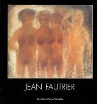 Jean Fautrier : exposition, Martigny, Fondation Pierre Gianadda, 17 décembre 2004 au 13 mars 2005