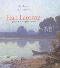 Jean Laronze : peintre de Bourgogne 1852-1937 : exposition, Mâcon, Hôtel de Sénécé, 26 avril-9 juillet 2005