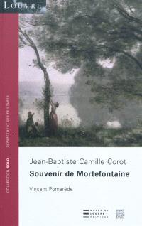 Souvenir de Mortefontaine : Jean-Baptiste Camille Corot