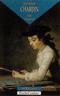 Jean-Siméon Chardin : l'homme et la légende (1699-1779)