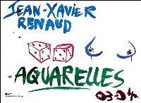 Jean-Xavier Renaud : aquarelles 03-04 : exposition, Musée d'art moderne et contemporain de Strasbourg, 24 févr.-15 mai 2005