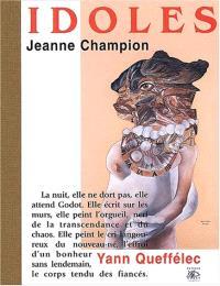 Jeanne Champion : idoles