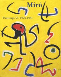 Joan Miro : catalogue raisonné, paintings. Volume 6
