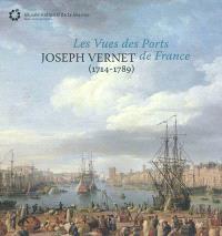 Joseph Vernet (1714-1789) : les vues des ports de France