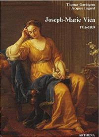 Joseph-Marie Vien : 1716-1809