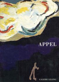 Karel Appel : exposition Sag zum Abschied leise Servus, galerie Lelong, 10 janv.-17 févr. 2001