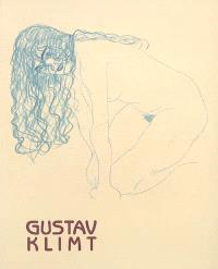 Klimt : papiers érotiques : exposition, Paris, Musée Maillol, 9 mars-31 mai 2005