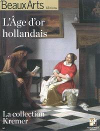L'âge d'or hollandais : la collection Kremer