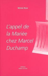 L'appel de la mariée chez Marcel Duchamp