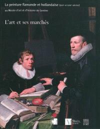 L'art et ses marchés : la peinture flamande et hollandaise (XVIIe et XVIIIe siècles) au Musée d'art et d'histoire de Genève