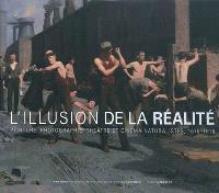 L'illusion de la réalité : peinture, photographie, théâtre et cinéma naturalistes, 1875-1918