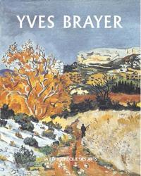 L'oeuvre peint d'Yves Brayer. Volume 2, 1961-1990