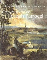 L'oeuvre révélé de Joseph Parrocel : peintures murales aux Invalides