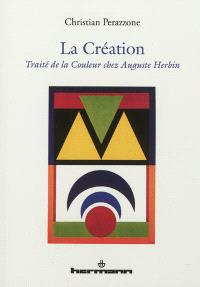 La création : traité de la couleur chez Auguste Herbin