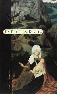 La fuite en Egypte