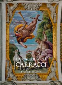 La galleria dei Carracci : storia e restauro