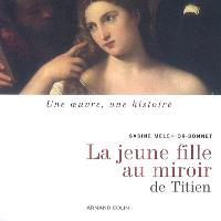 La jeune fille au miroir de Titien
