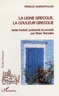 La ligne grecque, la couleur grecque