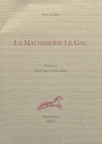 La machinerie Le Gac