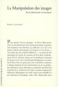 La manipulation des images : Pierre Klossowski et la peinture