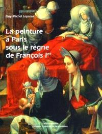 La peinture à Paris sous le règne de François Ier