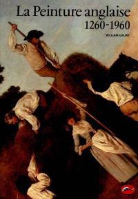 La peinture anglaise : 1260-1960