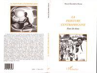La peinture centrafricaine : états des lieux