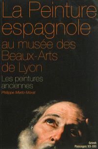 La peinture espagnole au Musée des beaux-arts de Lyon, Les peintures anciennes : Moyen Age et Siècle d'or