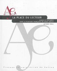 La place du lecteur : livres et lectures dans la peinture française du XVIIIe siècle