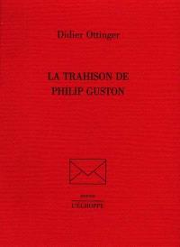 La trahison de Philip Guston