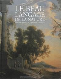 Le beau langage de la nature : l'art du paysage au temps de Mazarin