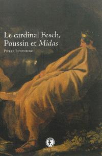 Le cardinal Fesch, Poussin et Midas