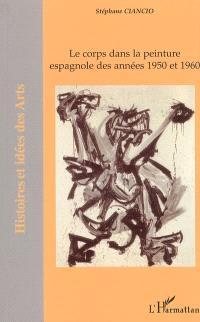 Le corps dans la peinture espagnole des années 1950 et 1960
