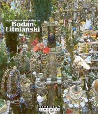 Le jardin des merveilles de Bodan Litnianski