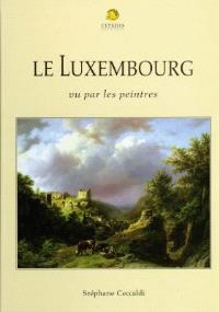 Le Luxembourg vu par les peintres