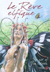 Le rêve elfique : the art of Jim Colorex