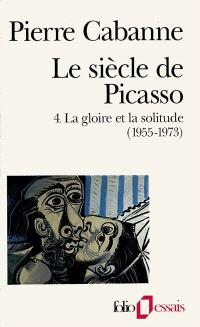 Le Siècle de Picasso. Volume 4