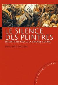 Le silence des peintres : les artistes face à la Grande Guerre