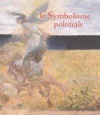 Le symbolisme polonais : exposition, Rennes, Musée des beaux-arts, 15 oct. 2004-8 janv. 2005