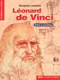 Léonard de Vinci : artiste et scientifique