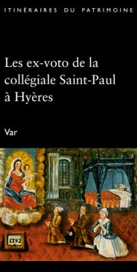 Les ex-voto de la collégiale Saint-Paul à Hyères, Var