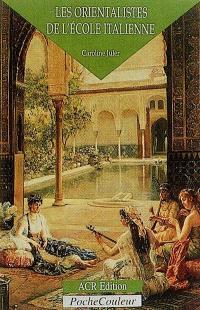 Les orientalistes de l'école italienne