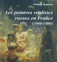 Les peintres réalistes russes en France (1860-1900)