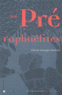 Les préraphaélites : notes sur l'art décoratif et la peinture en Angleterre