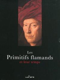 Les primitifs flamands : et leur temps